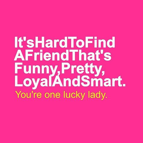 Loyal Friend card