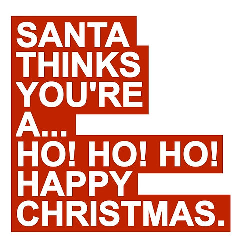 Santa HO! HO! HO! card