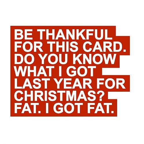 Christmas Fat card