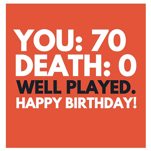 You: 70 Death: 0 card