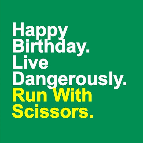 Run With Scissors card