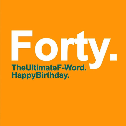 Forty F-Word card