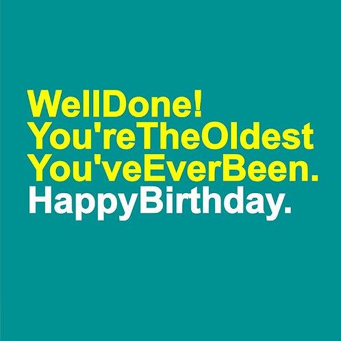 Oldest You've Been card