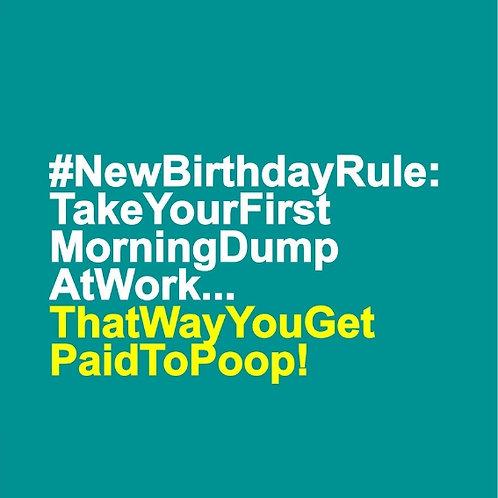 Paid to Poop card