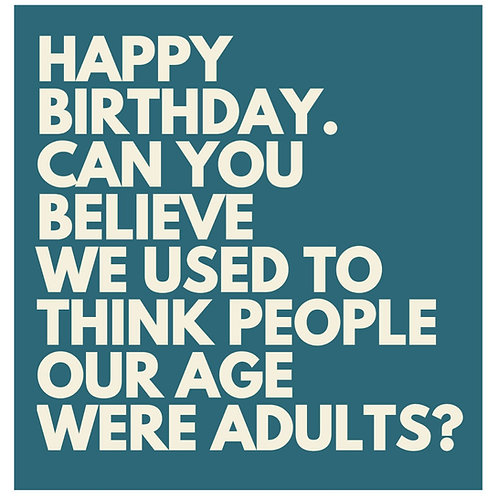 Adults Are Age card