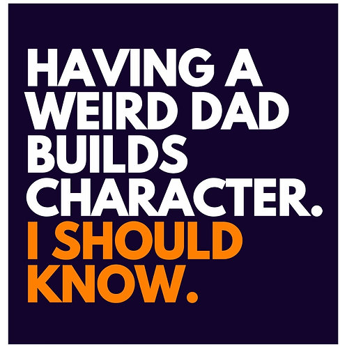 Weird Dad card
