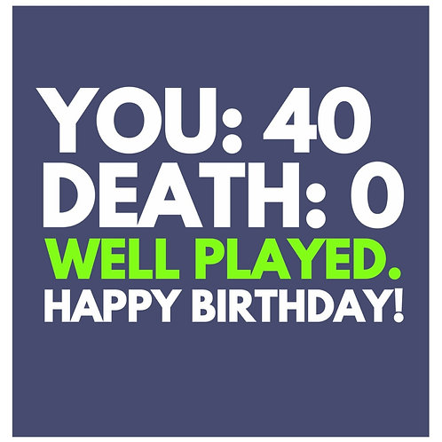 40 Well Played card