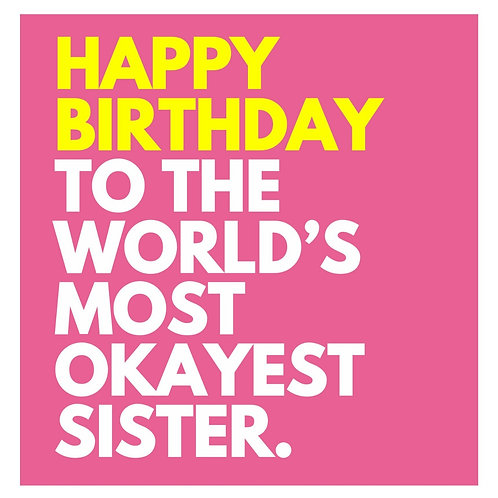 World's Okayest Sister card