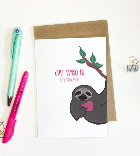 Just Saying Hi // Sloth Card // Snail Mail // Hello // Everyday Card