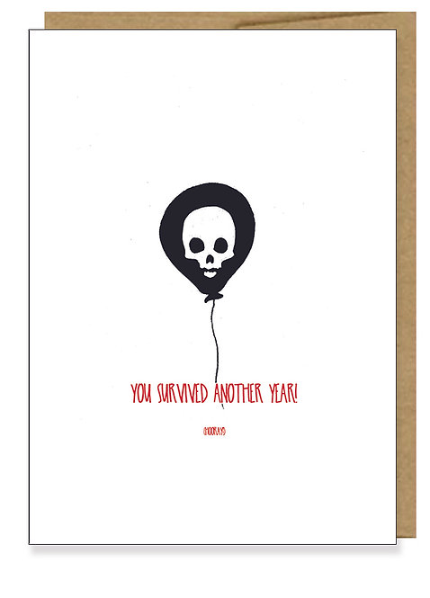 You Survived Birthday Card  // Sassy Birthday Card // Birthday Humor