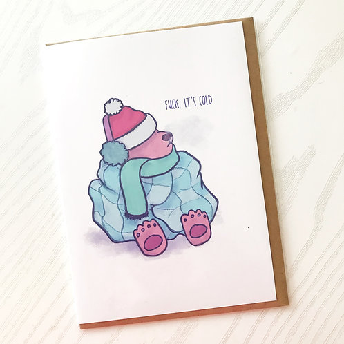 Fuck it's Cold // Adult Holiday Cards // Winter Season's Greetings