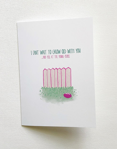Grow Old With You // Cheeky Love Card // Card for Spouse