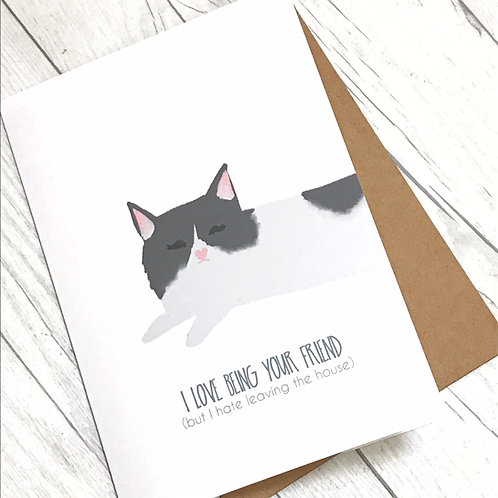 Introverted Friends // Anti-social cat love card // Greeting Card for Friends //