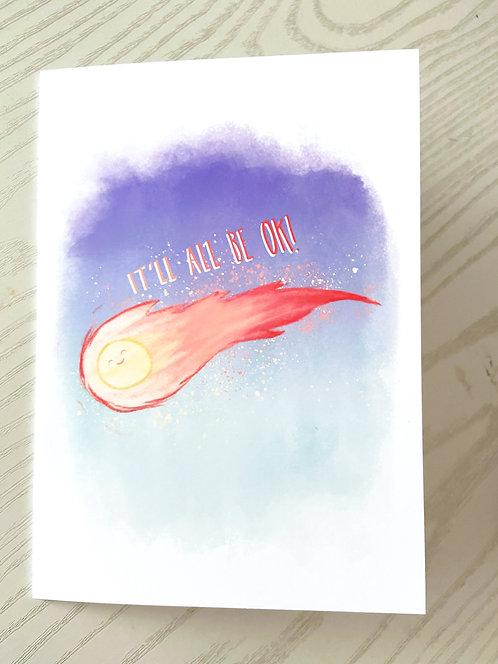 It'll All Be Ok // Dark Humor Sympathy Card // Funny, Cheeky Support Card //