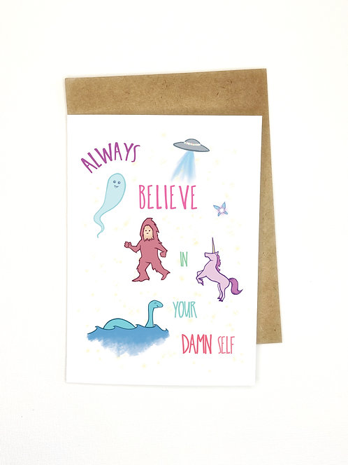 Believe in Yourself // Support Card // Cheeky Motivation //