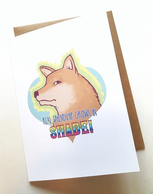 Shade // Funny Friendship Card // Card for Friends // Shiba