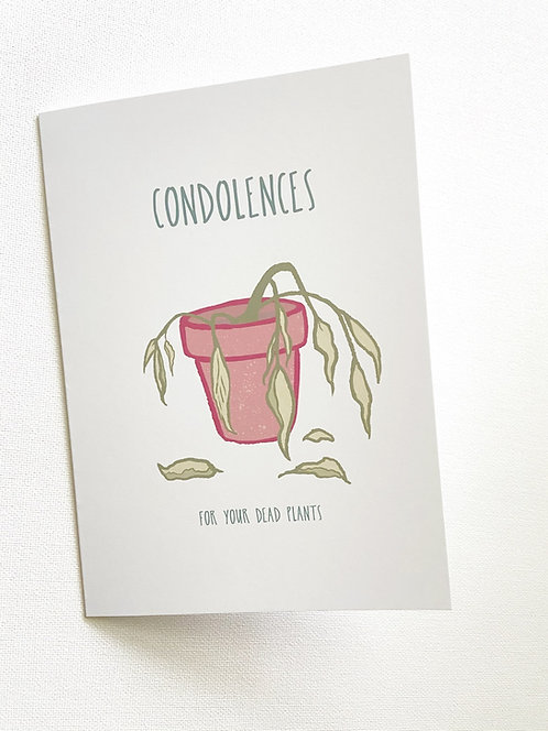 Condolences // Funny Dead Plants Card // Black Thumb
