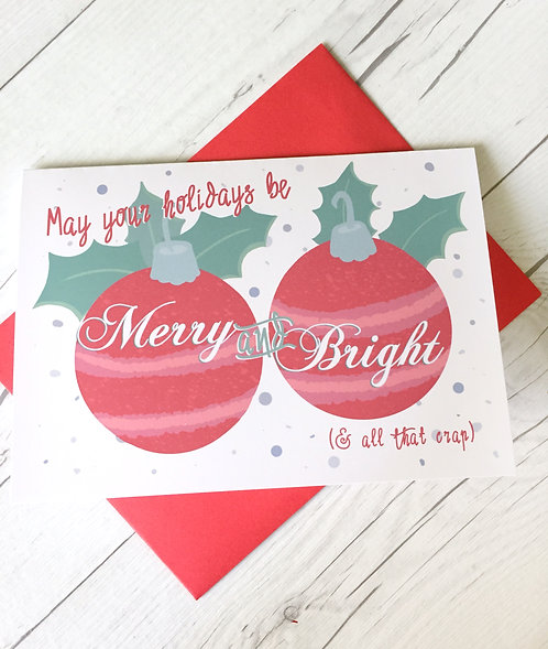 Sarcastic Holiday Card// Merry & Bright (& crap) // Illustrated Holiday Card //