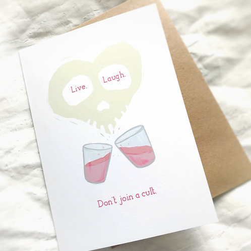 Don't Join a Cult // Greeting Card // Cheeky Cards