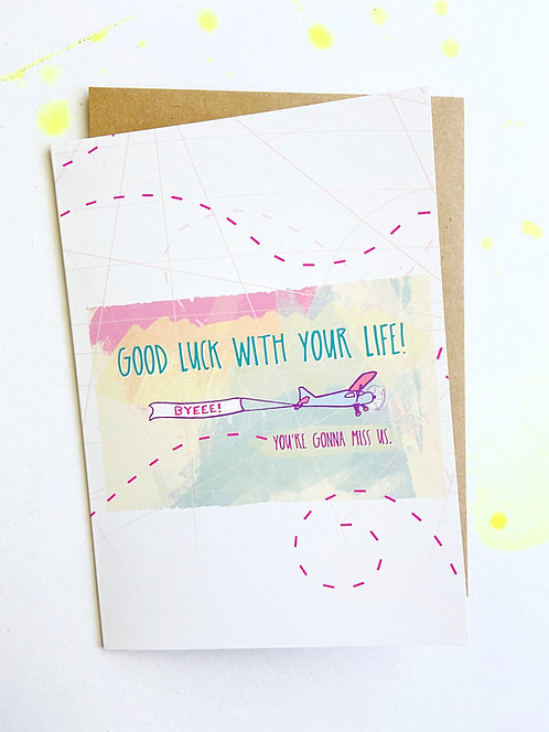 Good Luck With Your Life // Funny Farewell Card // Moving / CoWorkers Card
