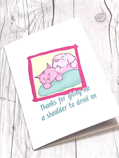 A Shoulder to Drool On // Friendship Card