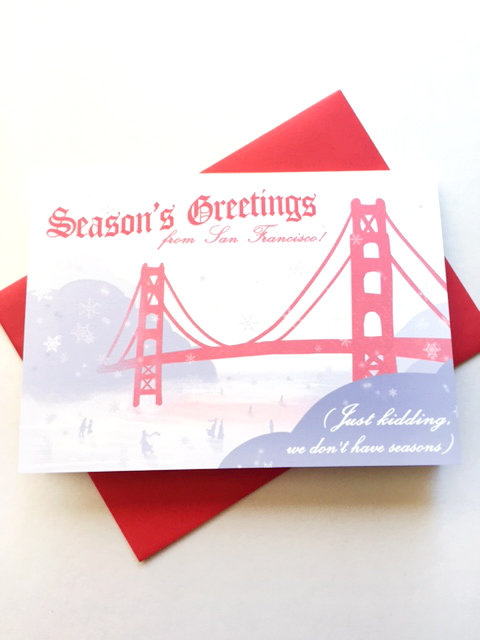 Seasons Greetings San Francisco // Holiday Greeting Card / Funny SF Holiday
