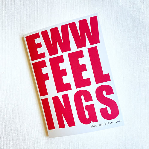 Eww Feelings // Awkward Love Card // Greeting Card // Awkward Valentine