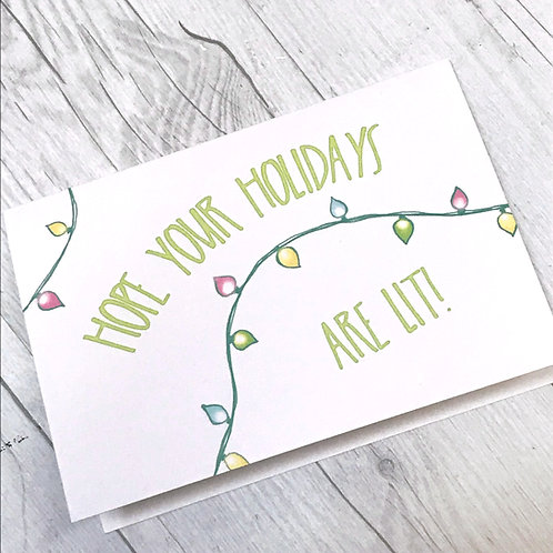 Holidays are Lit // Season's Greetings Card // Funny Holiday Cards