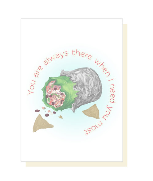Always There // Burrito Love Card // Thank You