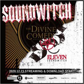 2020.12.23「ELEVEN」「THE DIVINE COMEDY」配信開始!