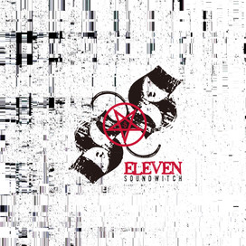 """SOUNDWITCH 2019 NEW TRACK """"ELEVEN"""""""