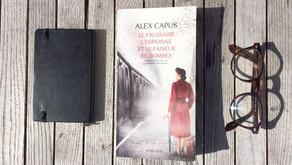 Le faussaire, l'espionne et le faiseur de bombes, Alex Capus