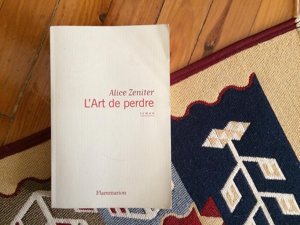 """Photo du livre """"L'art de perdre"""" d'Alice Zeniter (2)"""