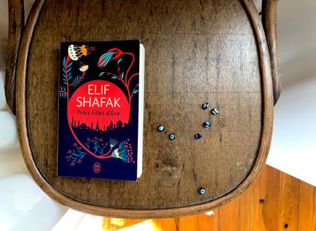 Trois filles d'Ève, Elif Shafak