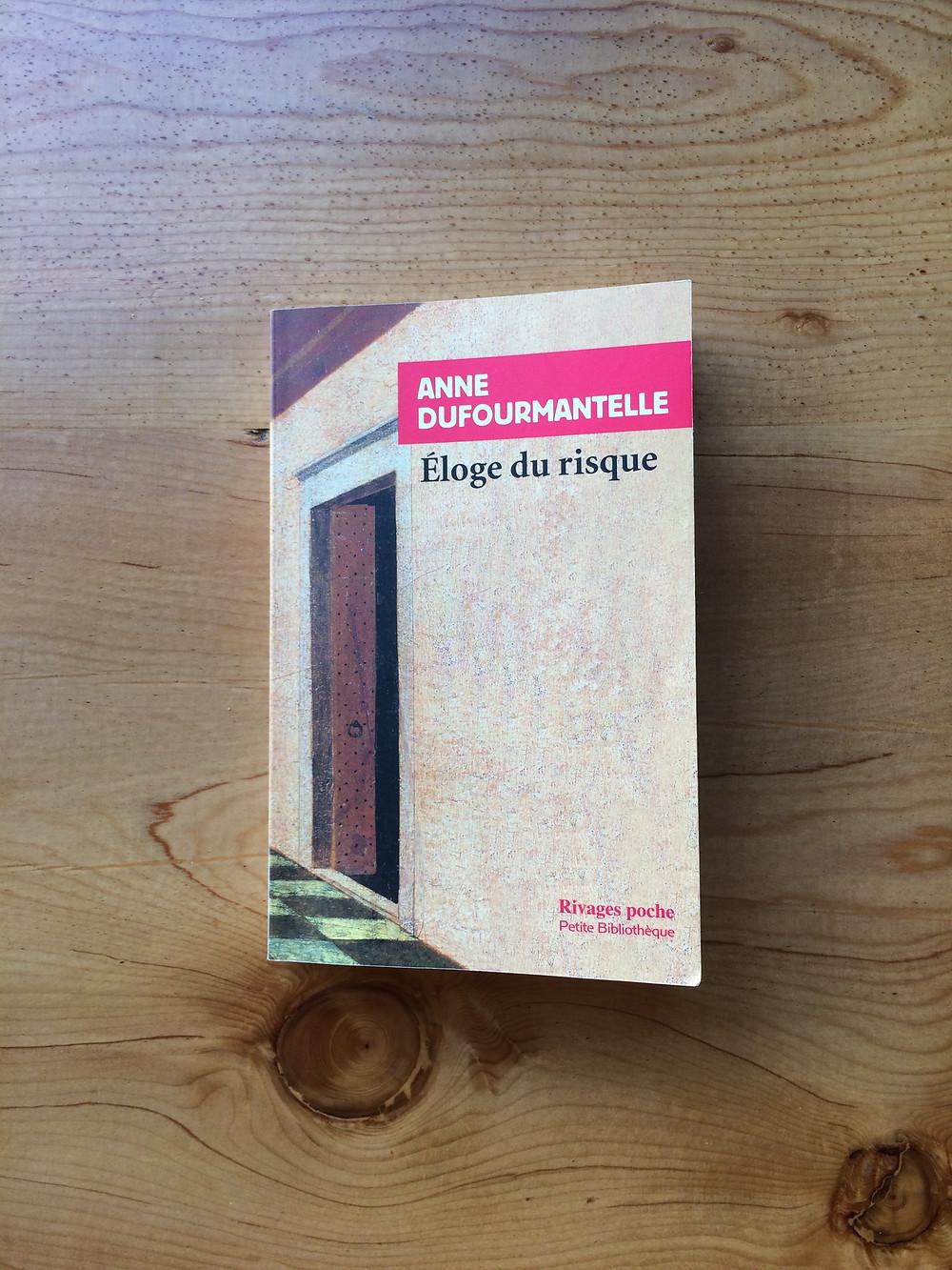 Photo du livre Eloge du risque de Anne Dufourmantelle (1)