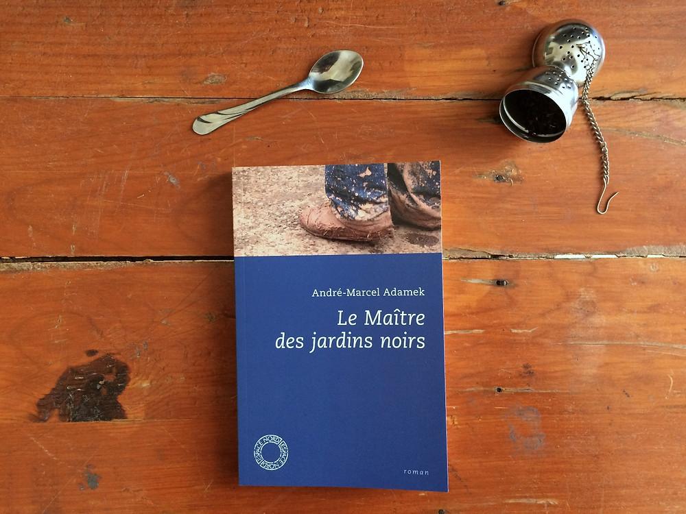 Photo : Le Maître des jardins noirs, André-Marcel Adamek