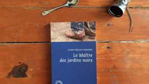 Le Maître des jardins noirs, André-Marcel Adamek