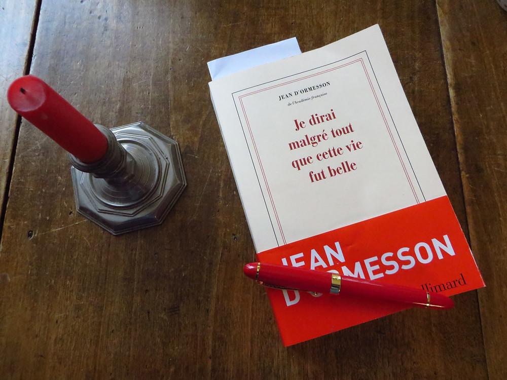 Photo : Je dirai malgré tout que cette vie fut belle, Jean d'Ormesson