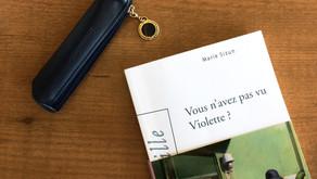 Vous n'avez pas vu Violette ?, Marie Sizun