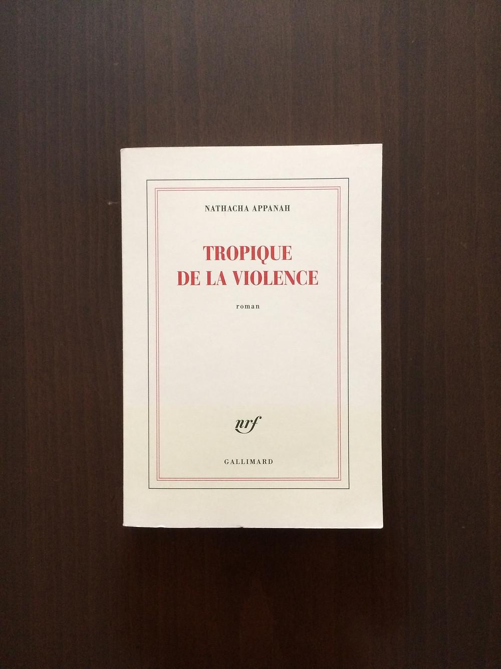 """Photo du livre """"Tropique de la violence"""" de Natacha Appanah (1)"""