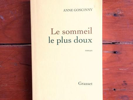 Le sommeil le plus doux, Anne Goscinny