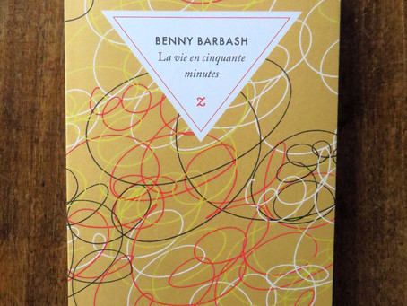 La vie en cinquante minutes, Benny Barbash