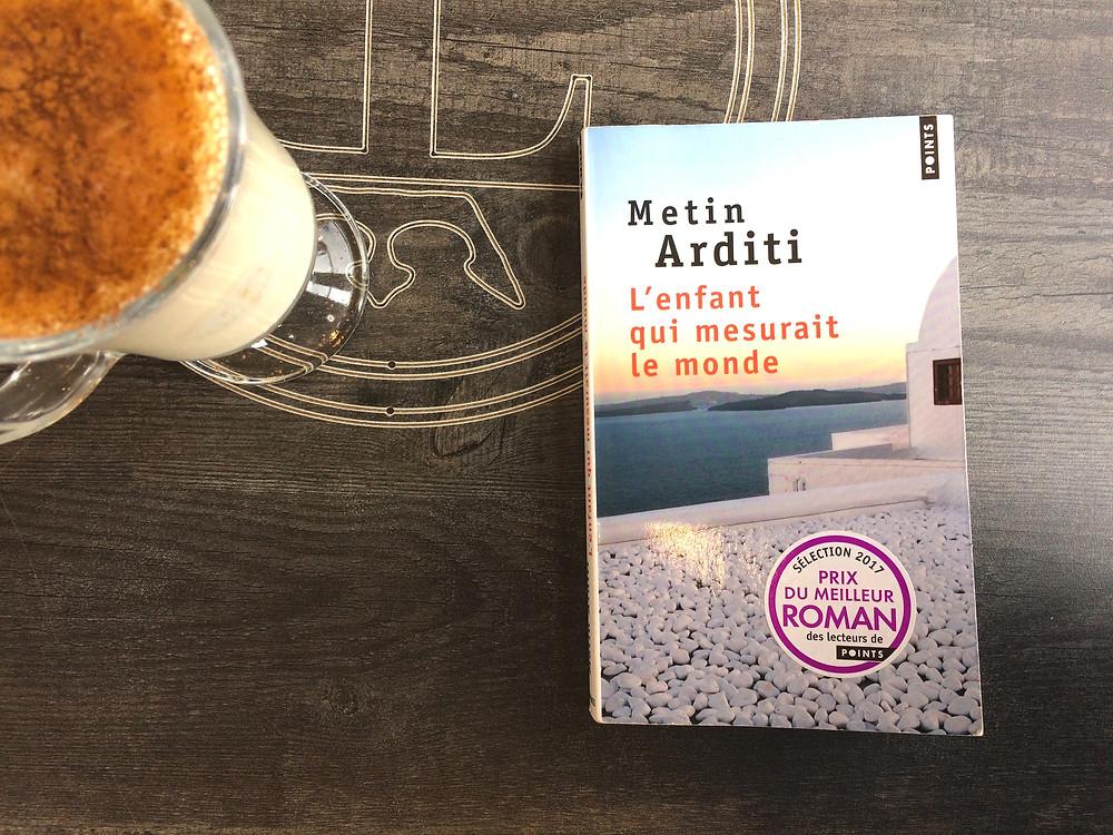"""Photo du livre """"L'enfant qui mesurait le monde"""" de Metin Arditi (2)"""