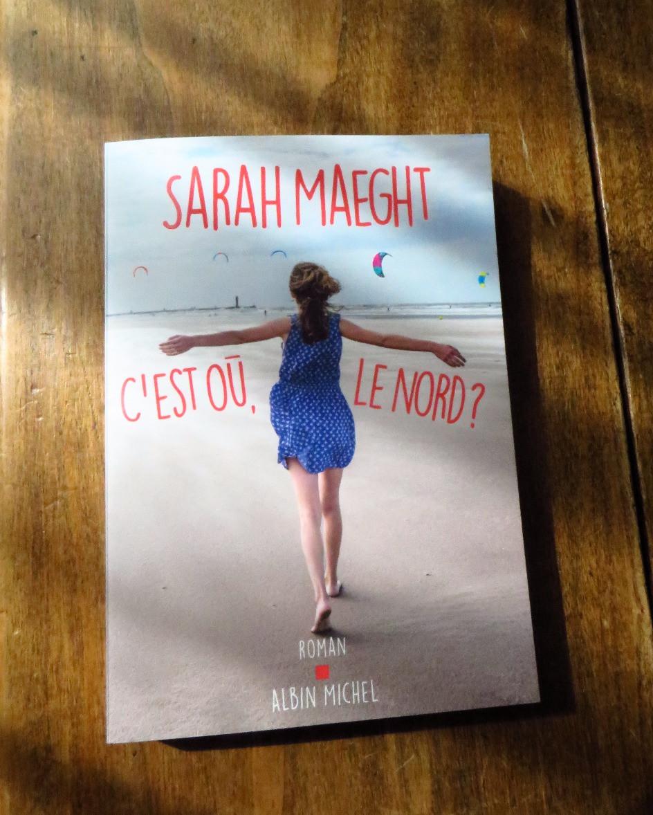 Photo C'est où, le Nord, Sarah Maeght