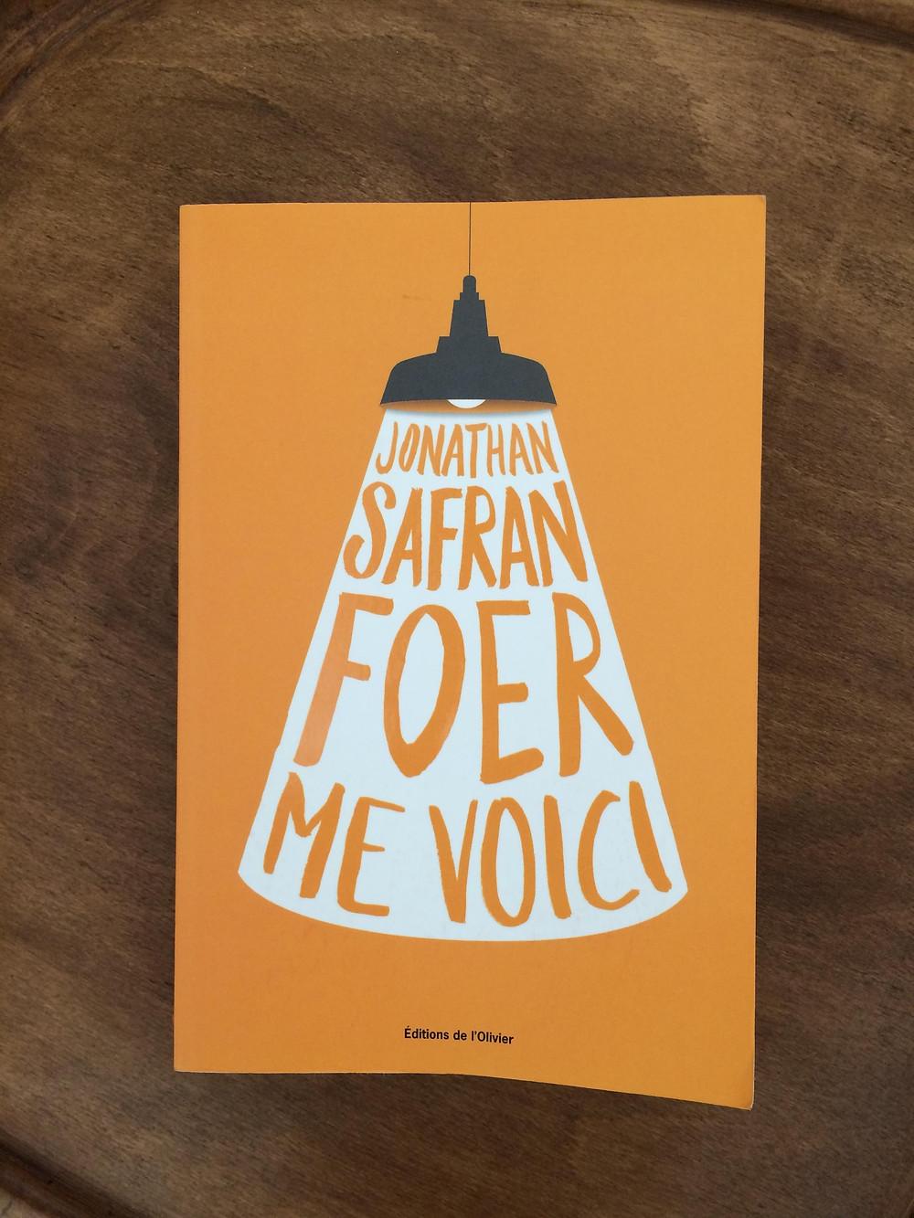 """Photo du livre """"Me voici"""" de Jonathan Safran Foer (1)"""