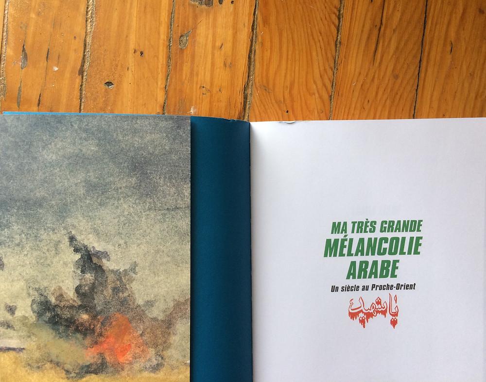 """Photo du livre """"Ma très grande mélancolie arabe"""" de Lamia Ziadé (2)"""