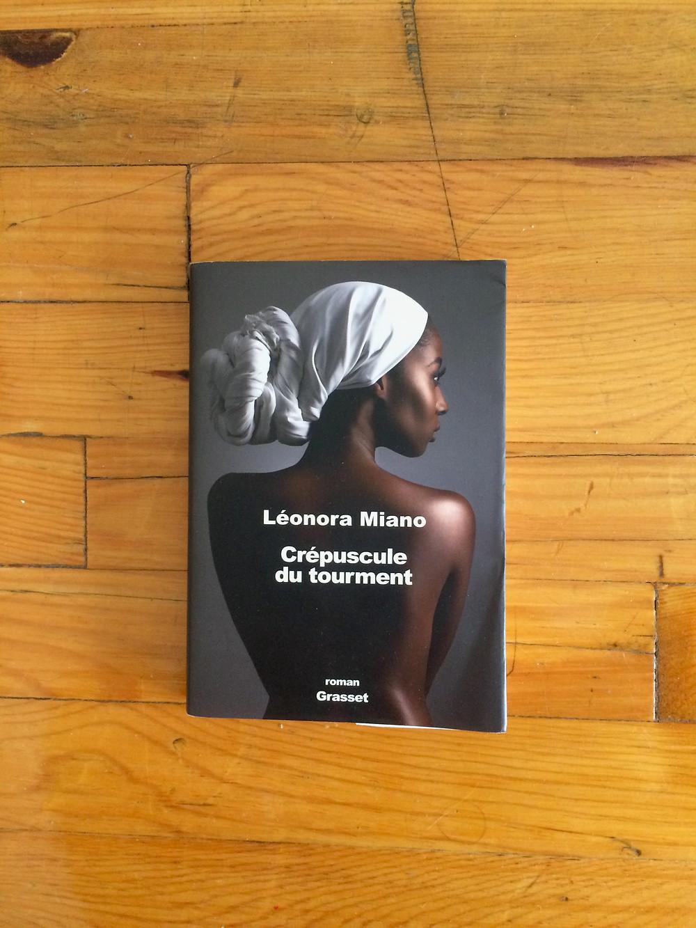 """Photo du livre """"Crépuscule du tourment"""" de Léonora Miano (1)"""