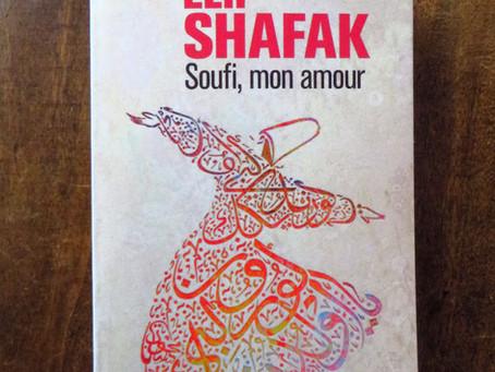 Soufi, mon amour, Elif Shafak