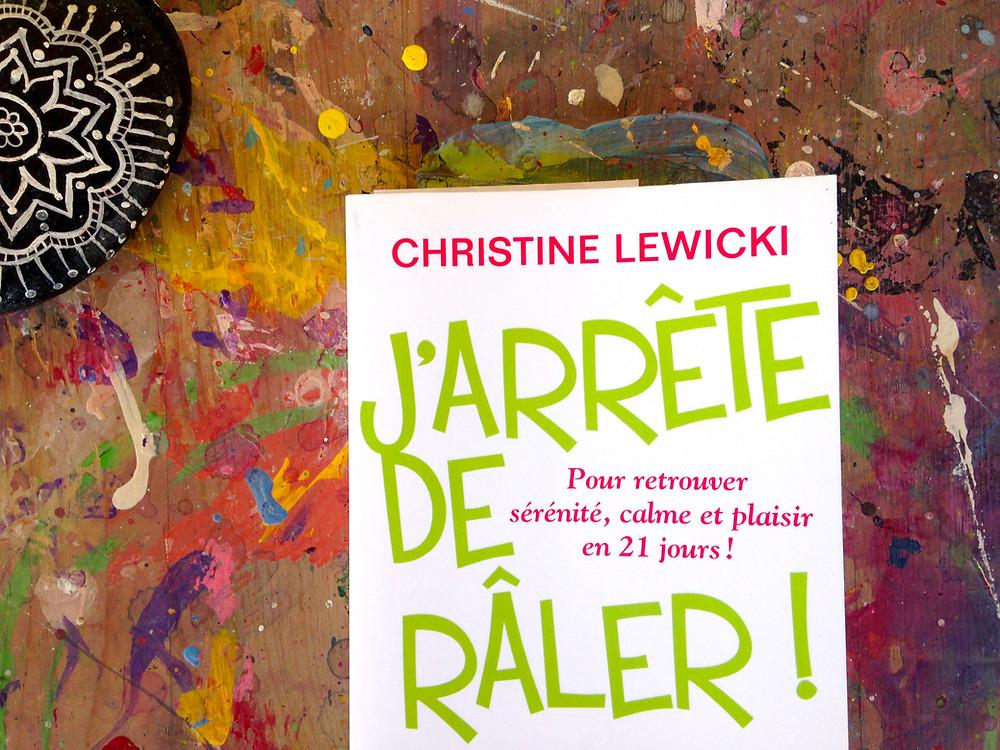 """Photo du livre """"J'arrête de râler"""" de Christine Lewicki (2)"""