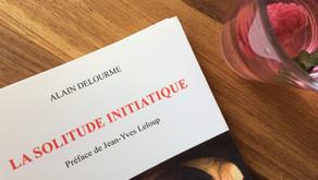 La solitude initiatique, Alain Delourme